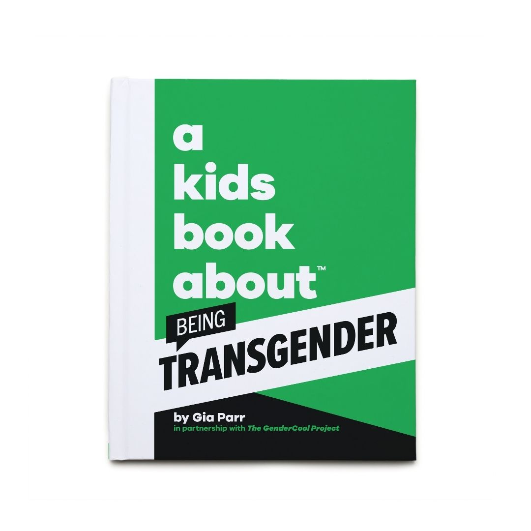 A Kids Book About Being Transgender