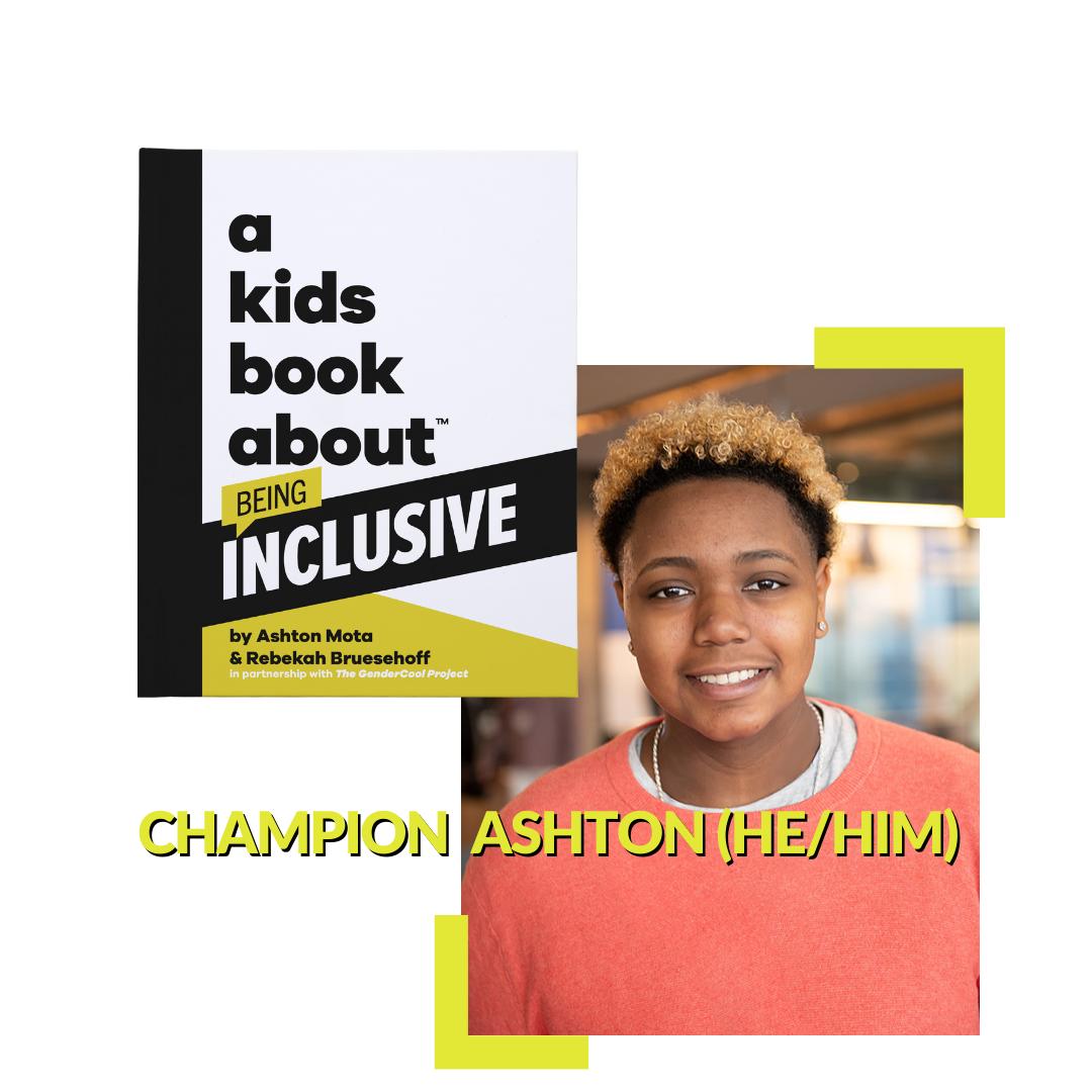 Champion Ashton (he/him)